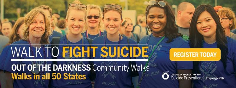 We are joining thousands of people walking in hundreds of cities across the country this spring in support of the American Foundation for Suicide Prevention's mission to save lives and bring hope to those affected by suicide.