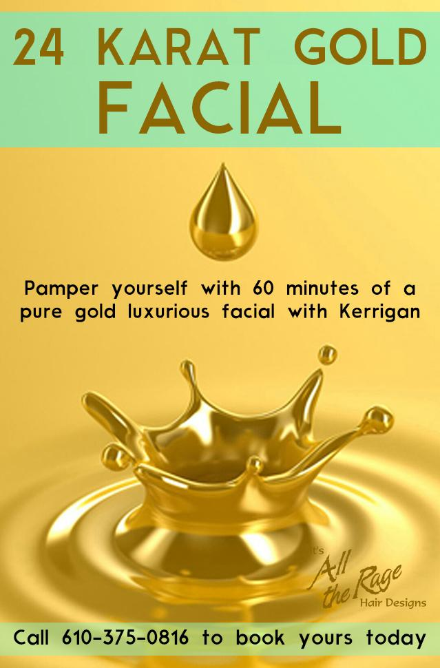 24 Karat Gold Facial at It's All The Rage Hair Designs